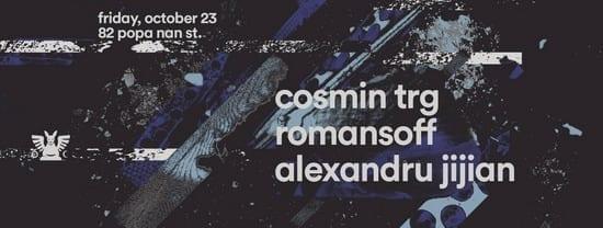 Cosmin TRG, Romansoff, Alexandru Jijian, Dreamrec @ Club Guesthouse