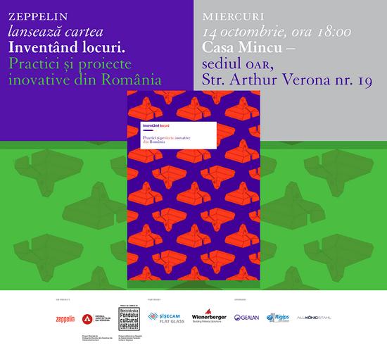 Lansare de carte: Inventând locuri. Practici și proiecte inovative din România @ Casa Mincu