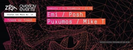 OVERLAY EVENTS pres. EMI, POSH, MIKE T, PUXUMOS @ Zona Partyspace, Iași