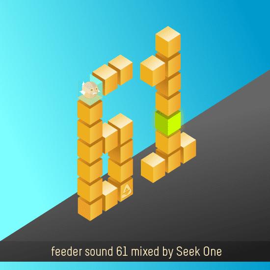 feeder sound 61 mixed by Seek One
