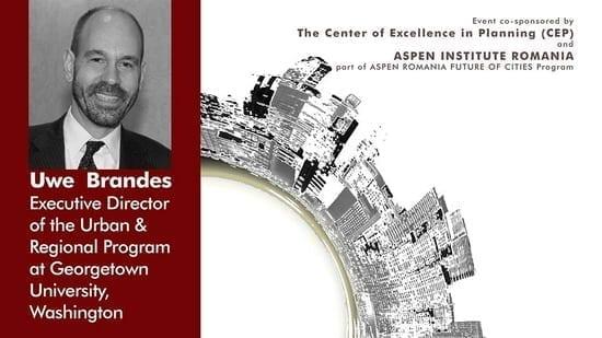 Uwe Brandes - Creative Cities @ Universitatea de Arhitectură și Urbanism Ion Mincu