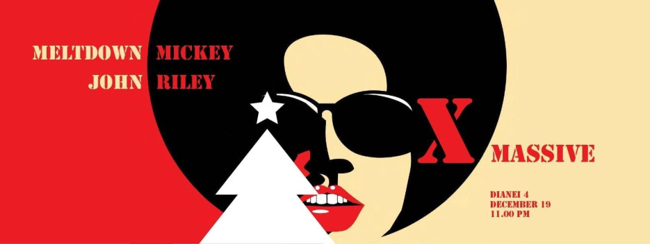 Xmassive feat. Meltdown Mickey & John Riley @ Dianei 4