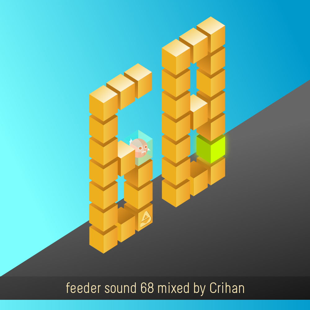 feeder sound 68 mixed by Crihan