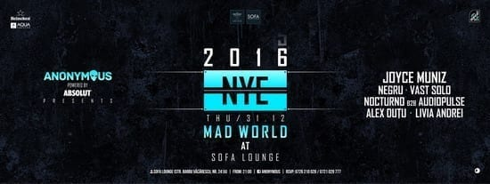 Anonymous pres. Mad World NYE Party @ Sofa