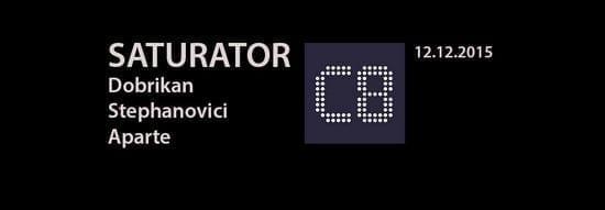SATURATOR: Dobrikan, Stephanovici, Aparte @ C8