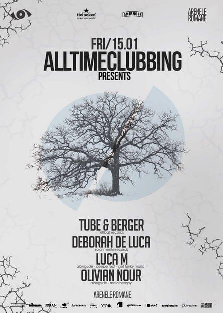 Alltimeclubbing pres. Tube & Berger, Deborah De Luca, Luca M, Olivian Nour @ Arenele Romane