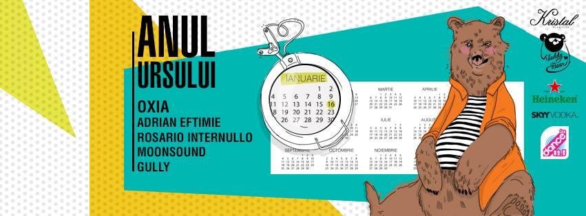 Anul Ursului cu OXIA, Adrian Eftimie, Rosario Internullo, MoonSound si Gully