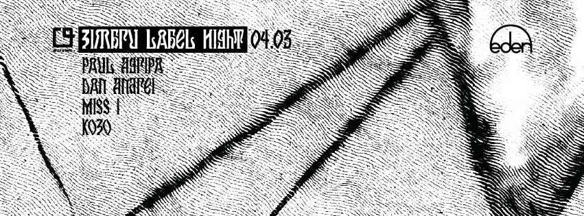 Zimbru Label Night w/ Kozo, Dan Andrei, Miss I, Paul Agripa