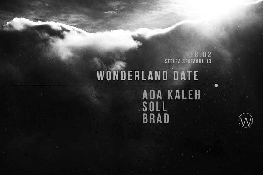 Wonderland Date, Ada Kaleh, Brad, Soll @ Manasia Hub
