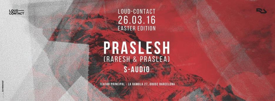 Easter Edition with Praslesh (Raresh & Praslea) + S-AUDIO @ Teatro Principal