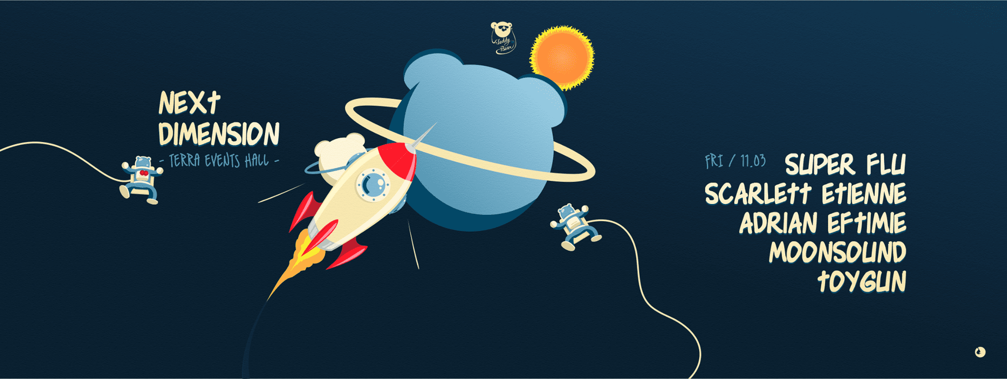 Next Dimension w. Super Flu / Scarlett Etienne / Adrian Eftimie / MoonSound