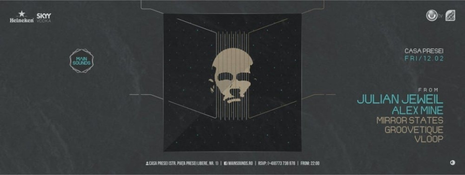 Main Sounds From Julian Jeweil, Alex Mine, Mirror States, Groovetique @ Casa Presei Libere
