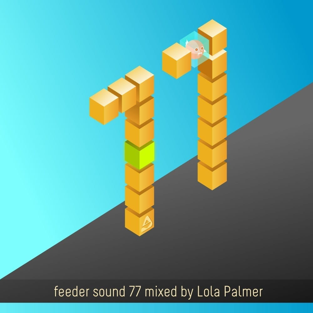 feeder sound 77 mixed by Lola Palmer
