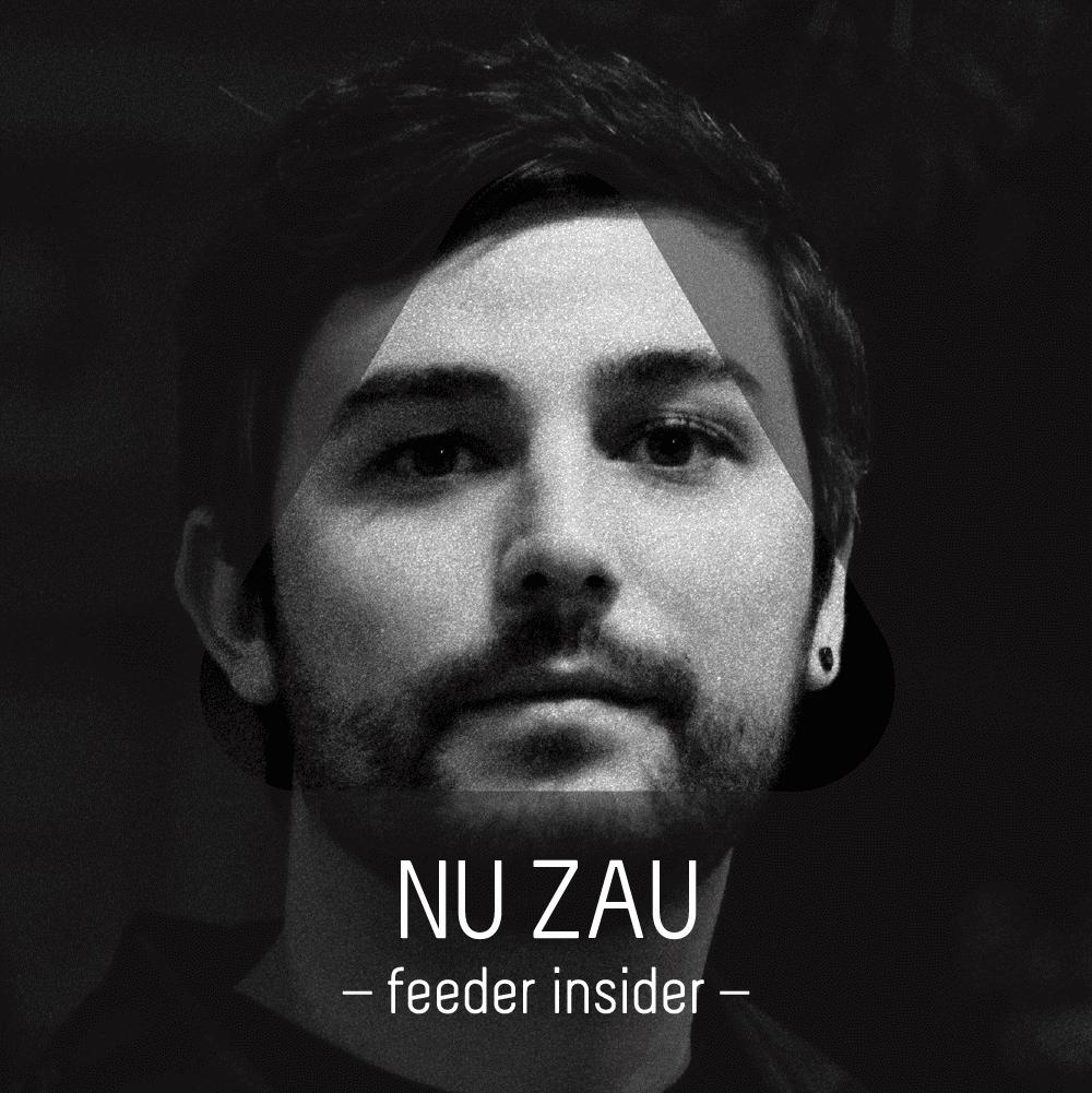 feeder insider Nu Zau