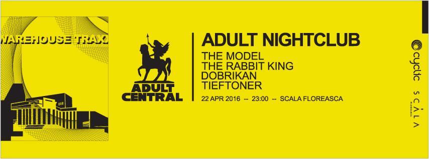 Adult nightclub 2 @ Scala Floreasca