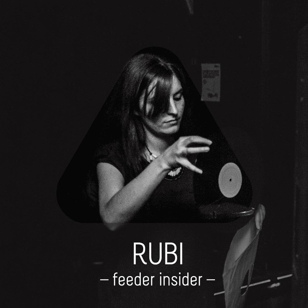 feeder insider w/ Rubi
