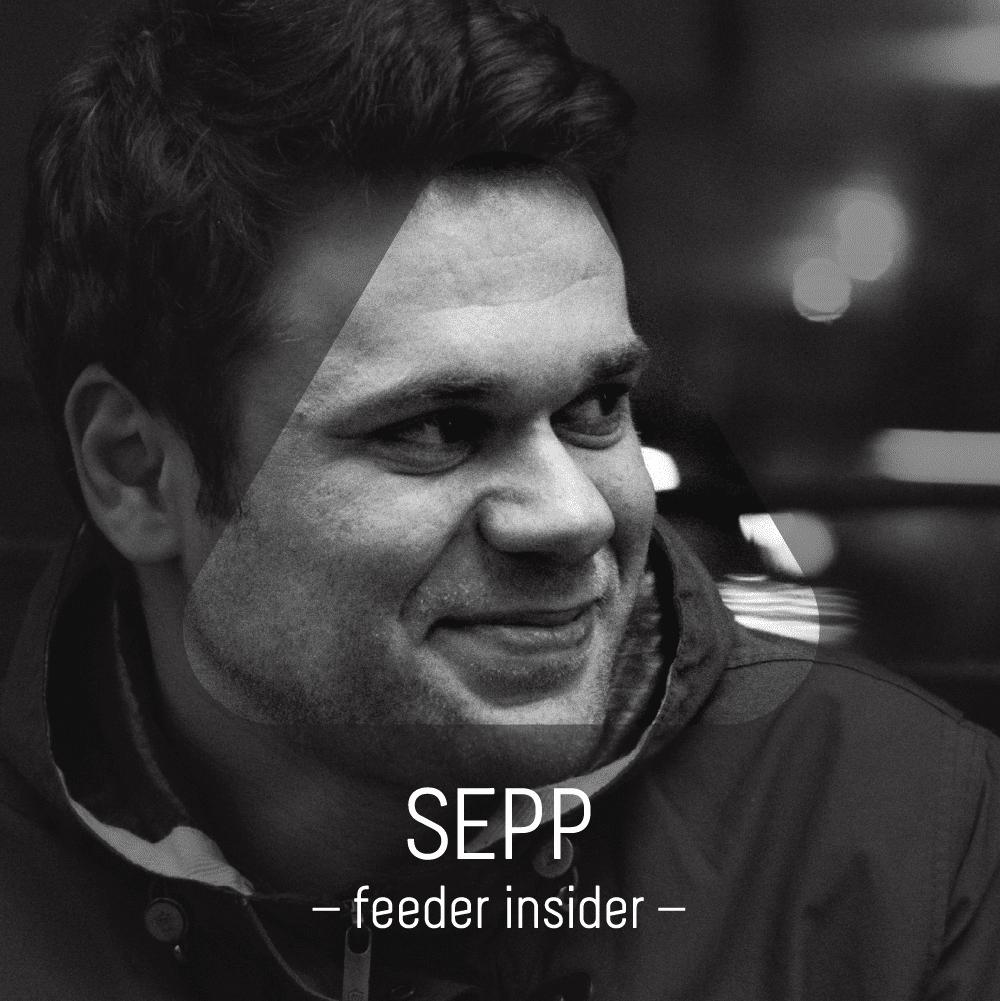 feeder insider w/ Sepp