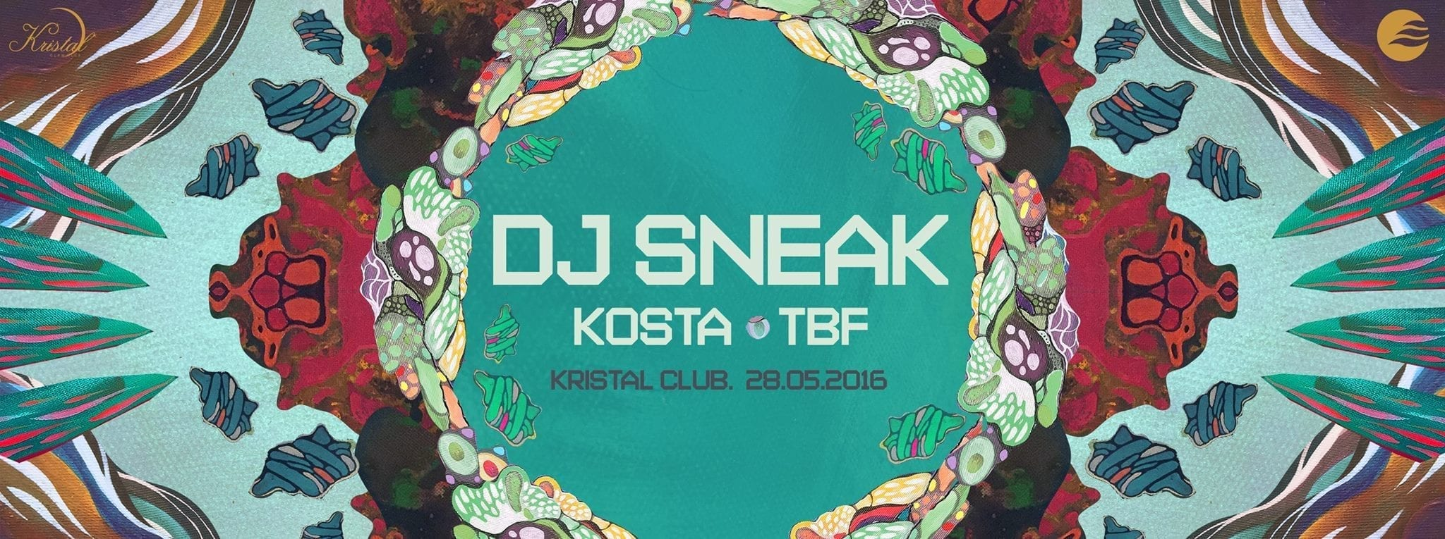 SUNRISE pres. DJ Sneak, Kosta, TBF @ Kristal Glam Club