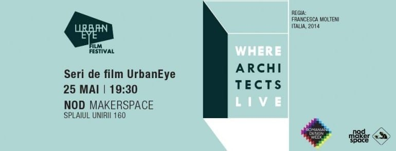 Serile de film UrbanEye: Where Architects Live