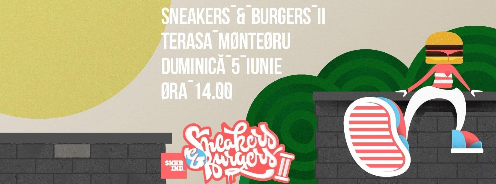 Sneakers & Burgers II @ Terasa Monteoru