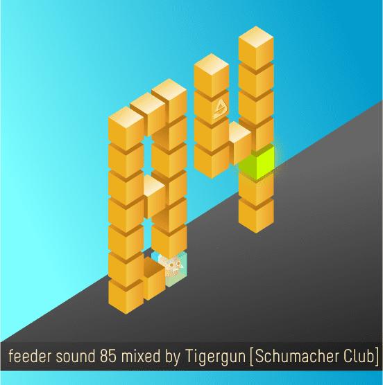 feeder sound 84 mixed by Tigergun [Schumacher Club]