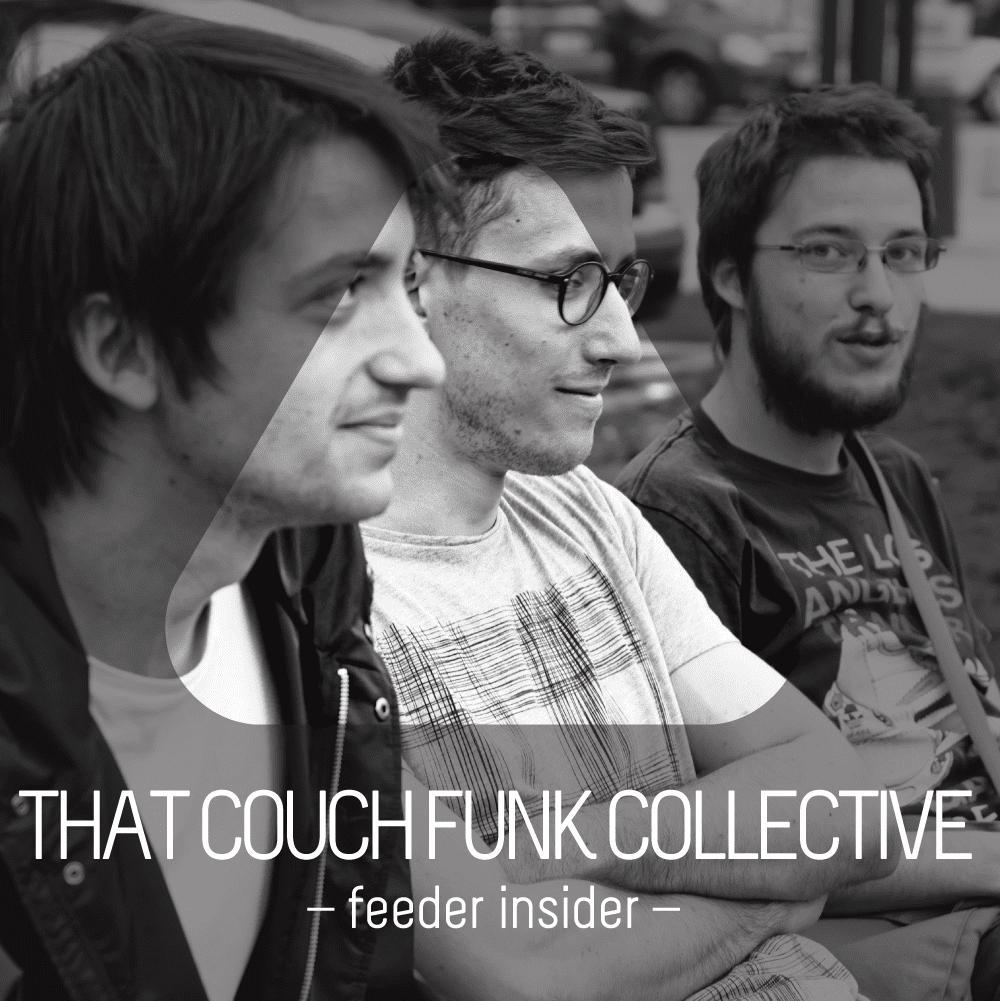 feeder insider w/ That Couch Funk Collective