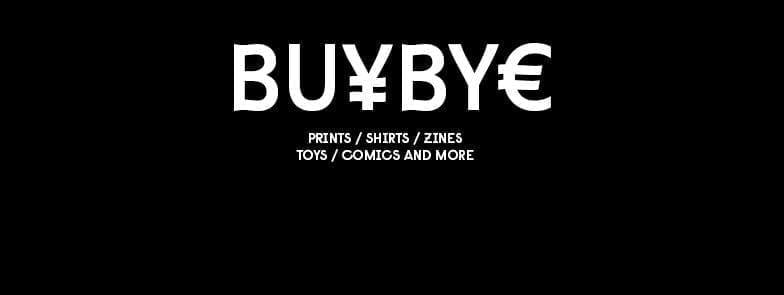 Buh Bye - Underground Illustration Market @ A3