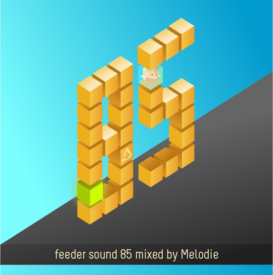 feeder sound 85 mixed by Melodie