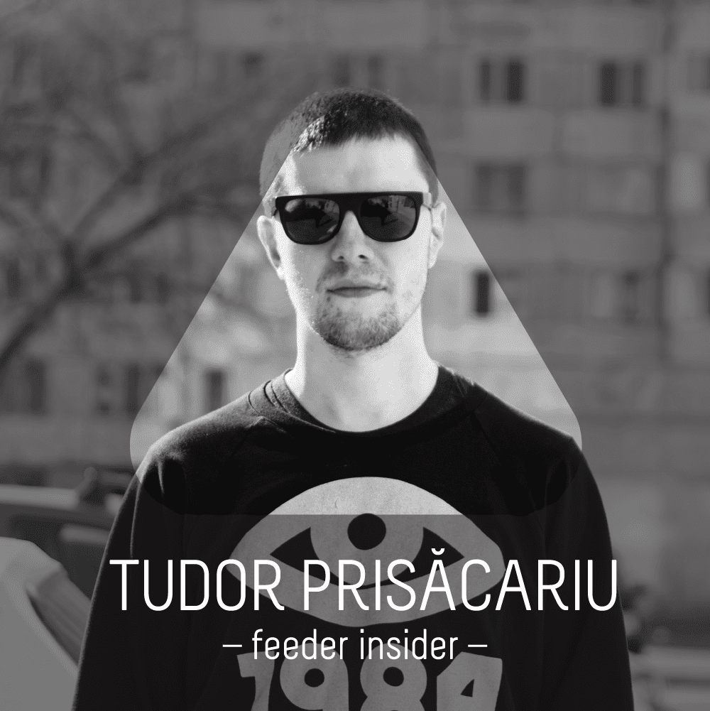 feeder insider w/ Tudor Prisăcariu