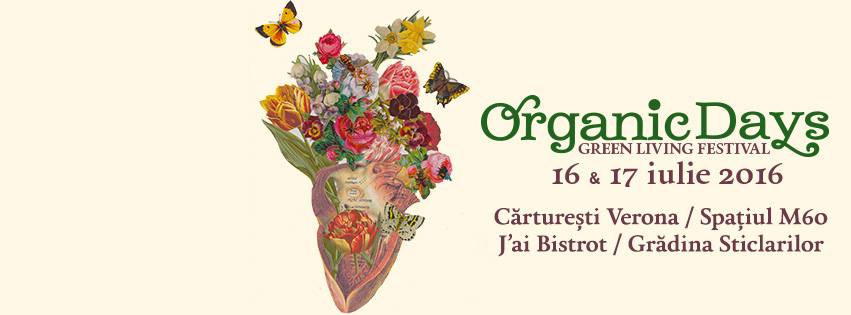 Organic Days Festival @ București