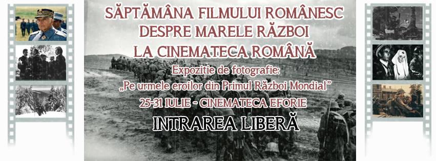 Saptamana filmului romanesc despre Marele Razboi