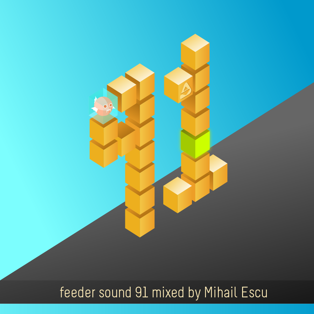 feeder sound 91 mixed by Mihail Escu