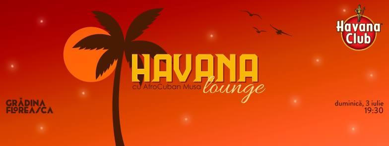 Gradina Floreasca AfroCuban Musa - Havana Lounge