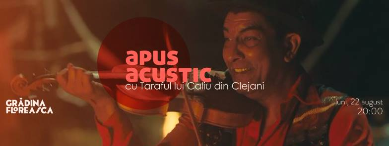 Apus Acustic 07: Taraful din Clejani