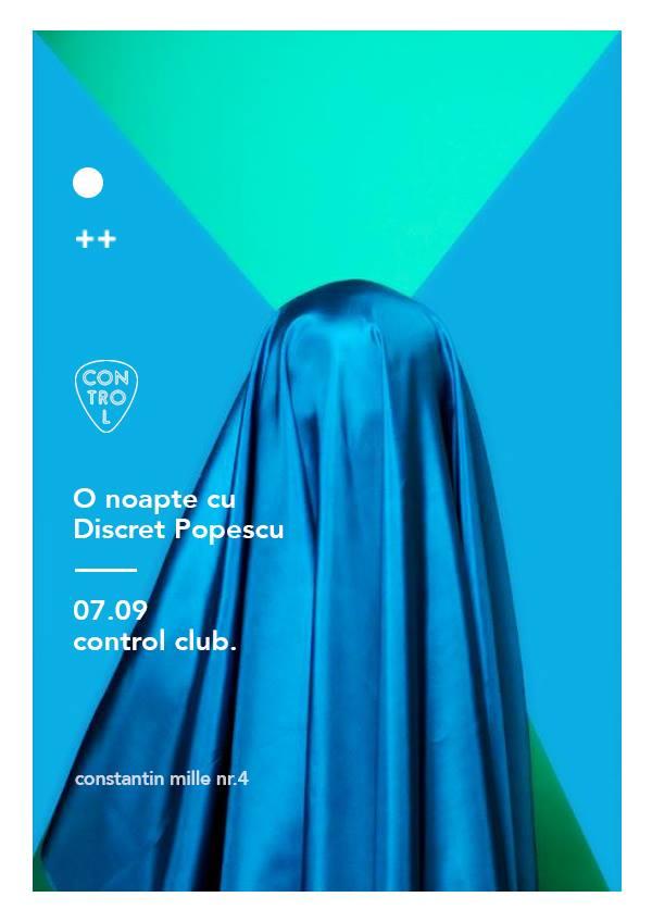 O seară cu Discret Popescu @ Control Club