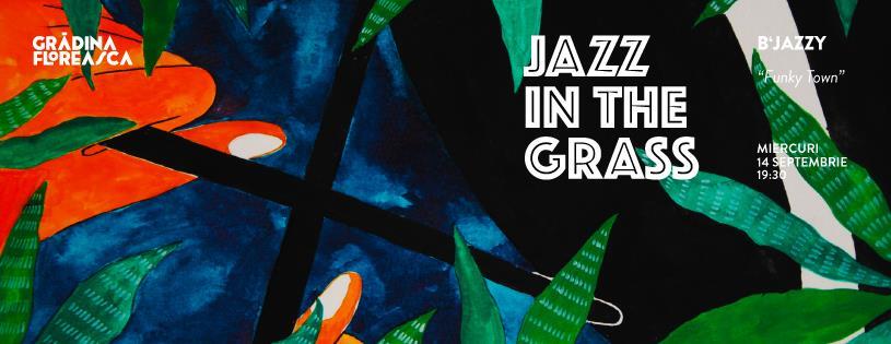 Jazz in the Grass 25 - B'jazzy @ Grădina Floreasca