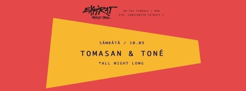 Tomasan & Tone @ Expirat Halele Carol