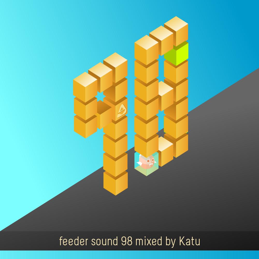 feeder sound 98 mixed by Katu
