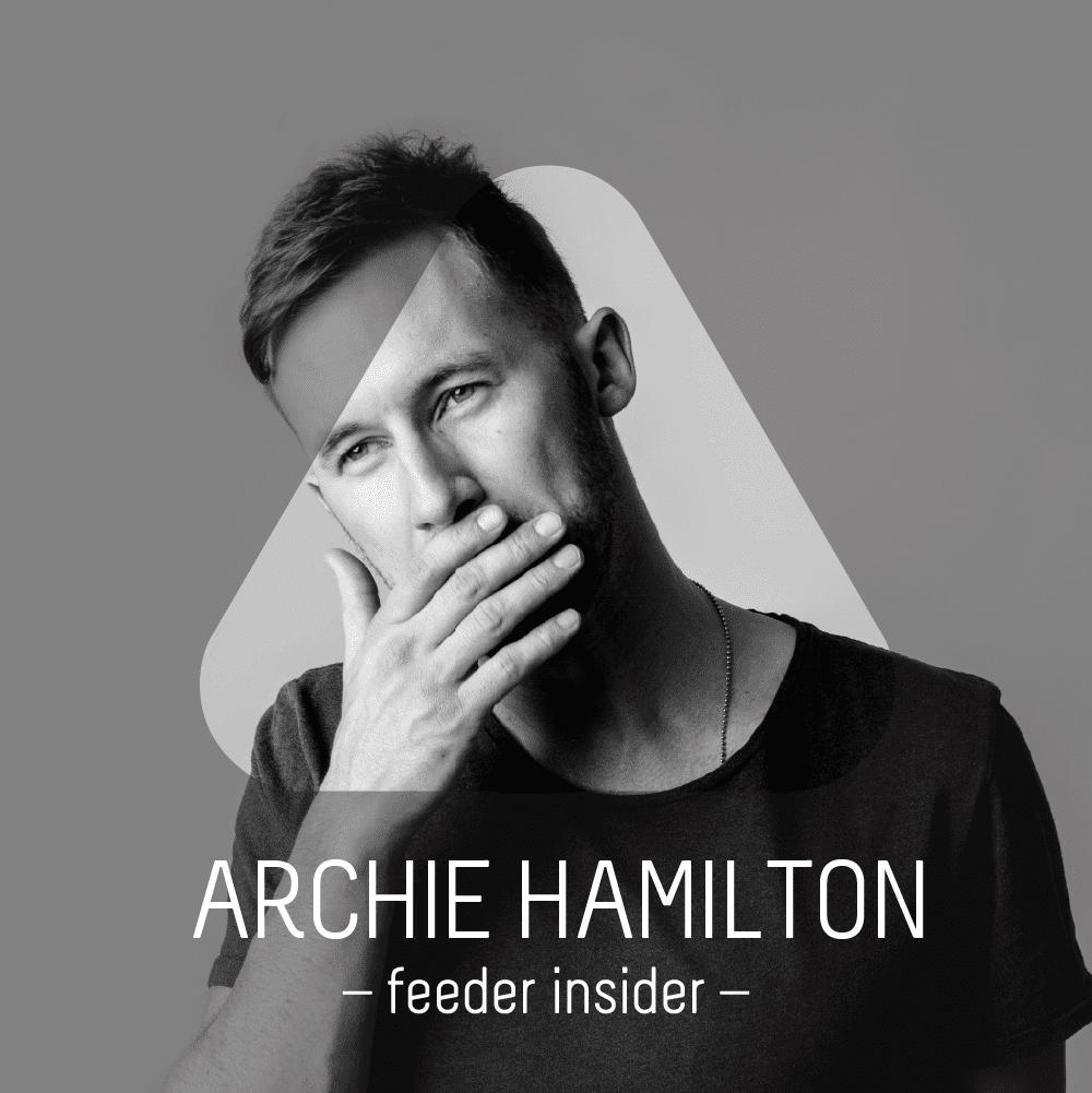 feeder insider w/ Archie Hamilton