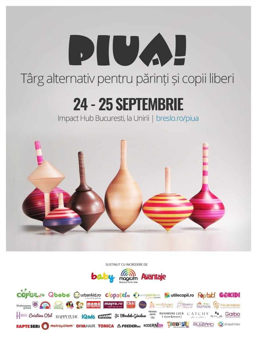Piua! - Târg pentru copii și părinți liberi @ Impact Hub