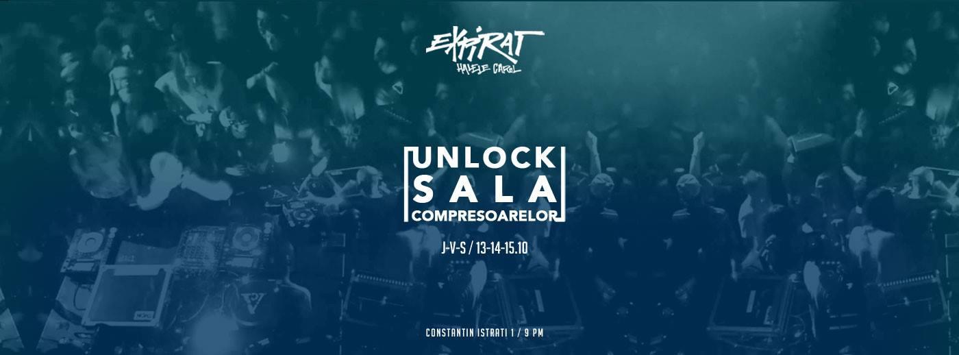 Unlock Sala Compresoarelor @ Expirat Halele Carol