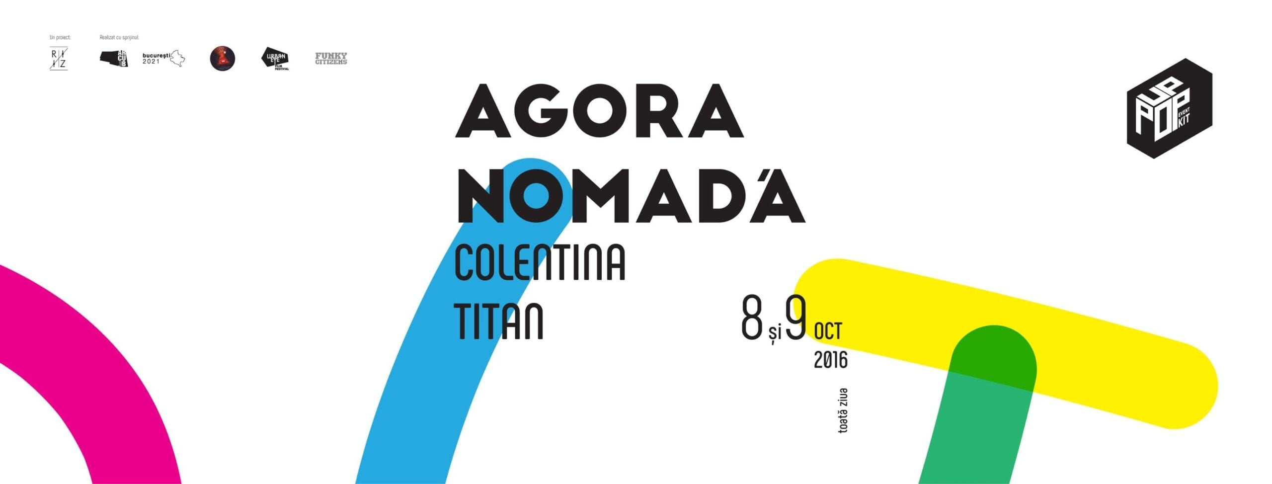 Agora Nomadă - pop-up event în cartier @ Cartier Colentina