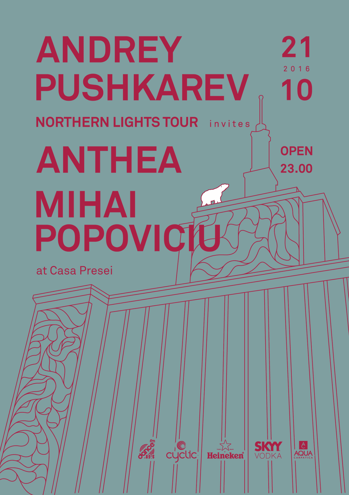Cyclic pres. Andrey Pushkarev's Northen Lights World Tour @ Casa Presei