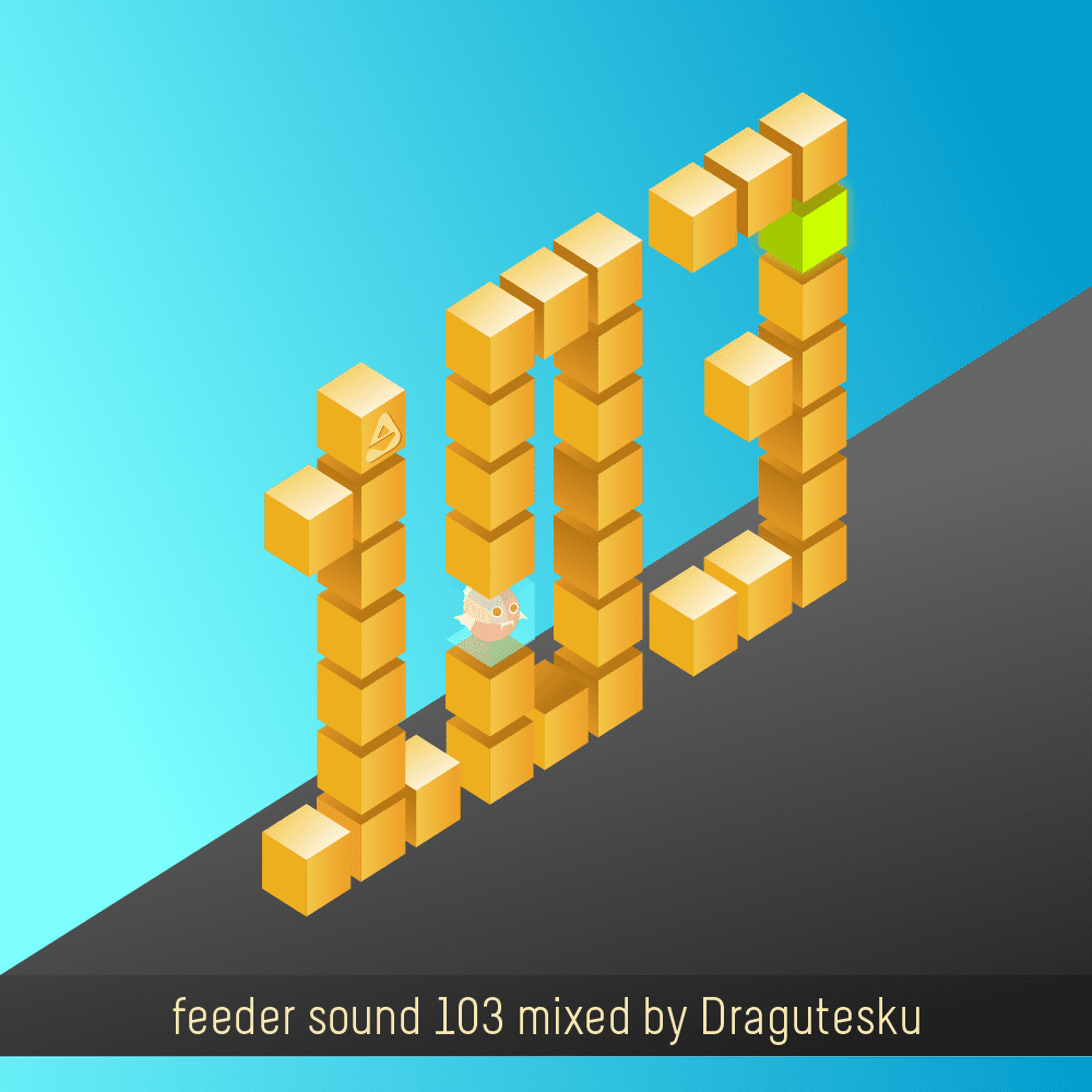 feeder sound 103 mixed by Dragutesku