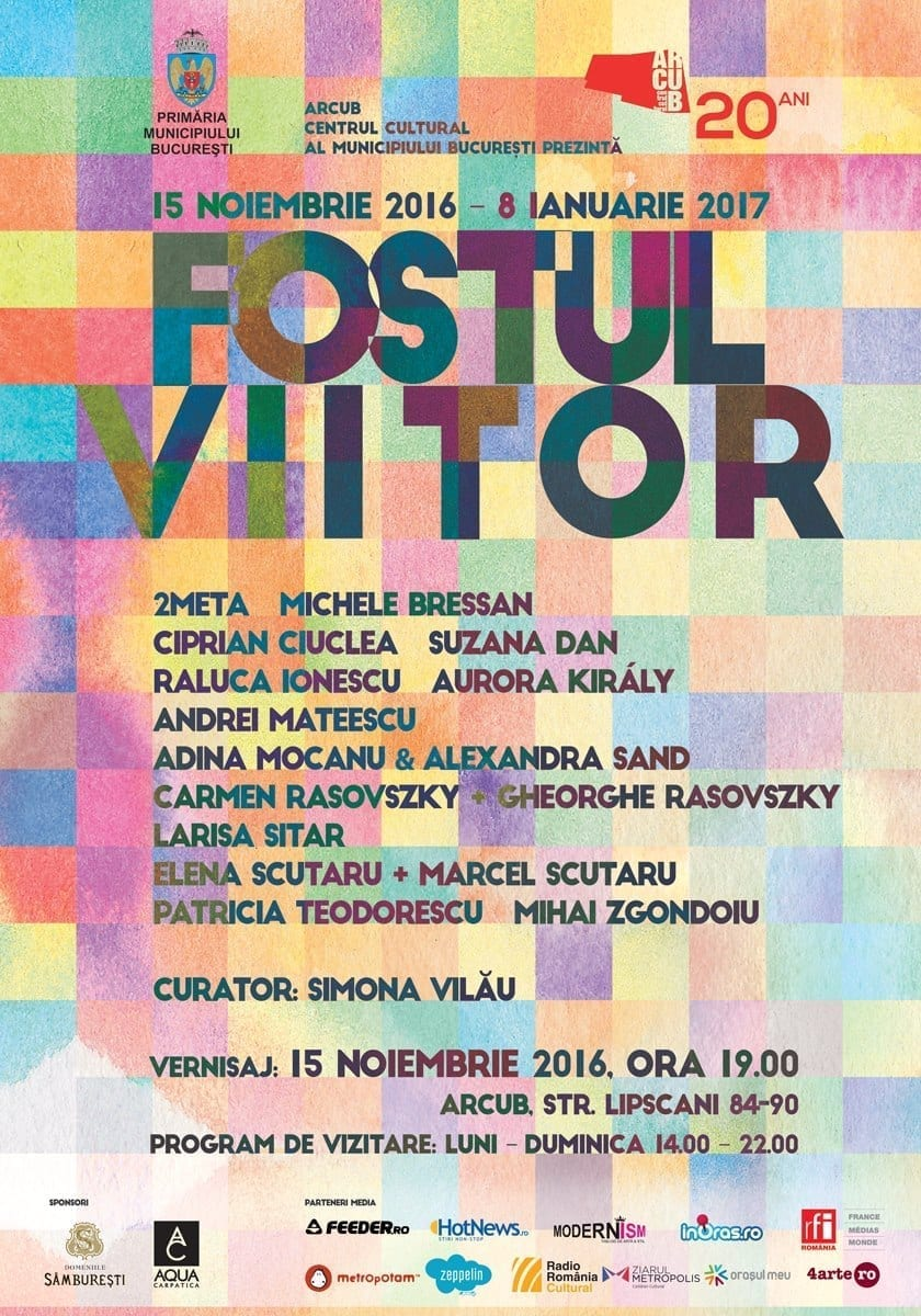 Fostul Viitor: Expoziție de artă contemporană @ ARCUB