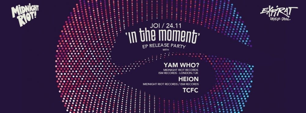 Yam Who? (UK) / Heion / TCFC / Expirat Halele Carol