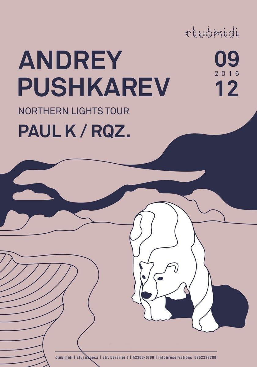 Andrey Pushkarev, Paul K, RQZ @ Club Midi