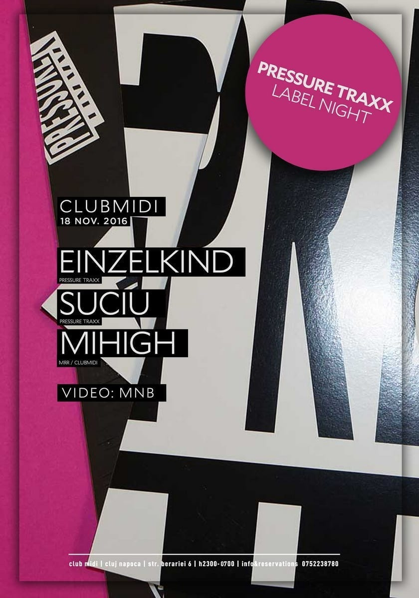 Pressure Traxx Label Night: Einzelkind, Suciu, Mihigh @ Club Midi