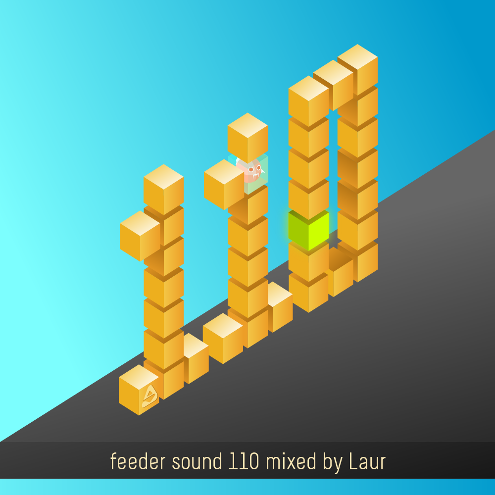 feeder sound 110 mixed by Laur