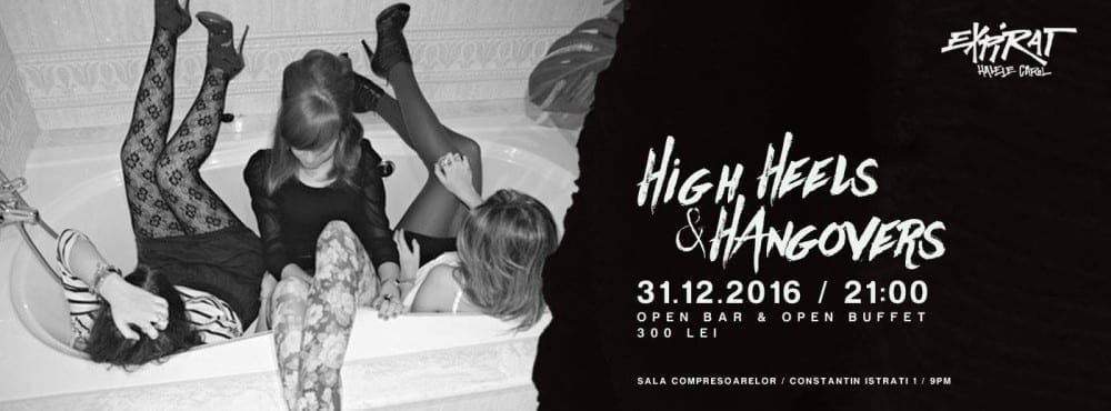 High Heels & Hangovers NYE 2017 @ Expirat